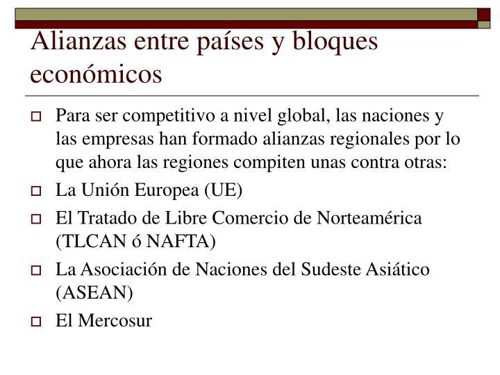Alianzas entre países y bloques económicos