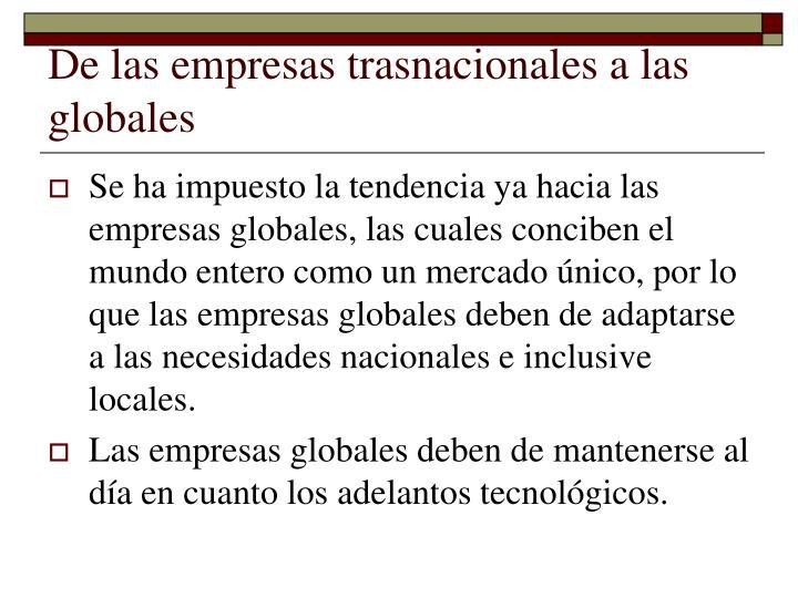 De las empresas trasnacionales a las globales
