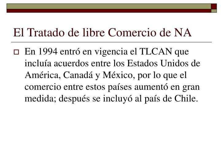 El Tratado de libre Comercio de NA