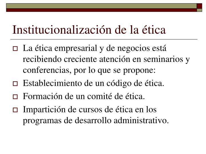 Institucionalización de la ética
