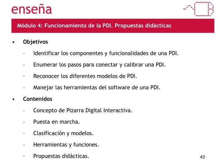 Módulo 4: Funcionamiento de la PDI. Propuestas didácticas