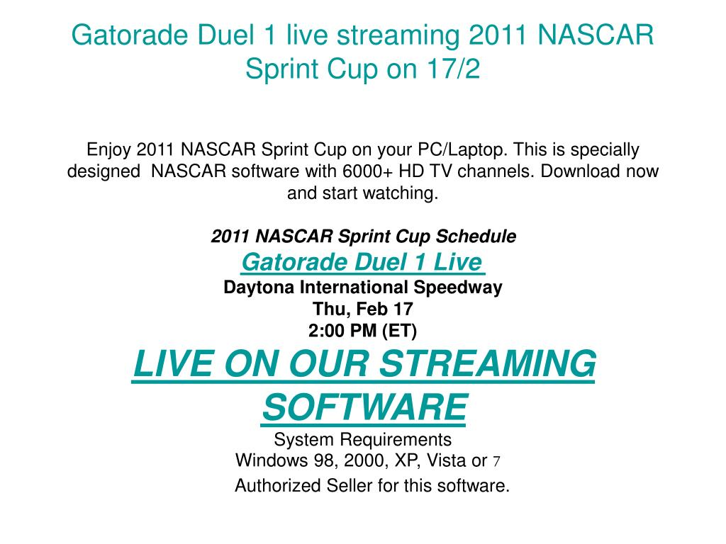 Gatorade Duel 1 live streaming 2011 NASCAR Sprint Cup on 17/2
