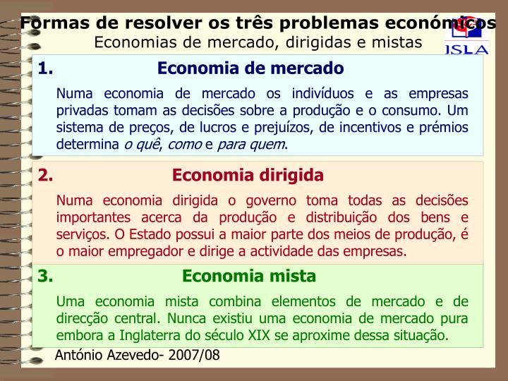 Formas de resolver os três problemas económicos