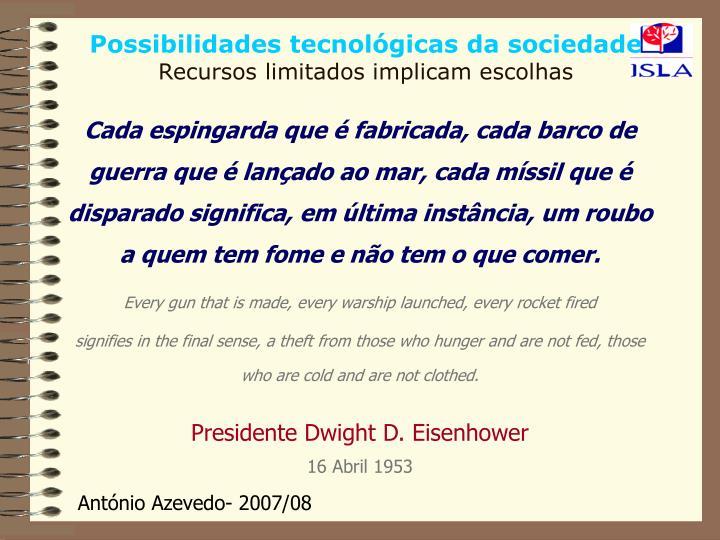 Possibilidades tecnológicas da sociedade