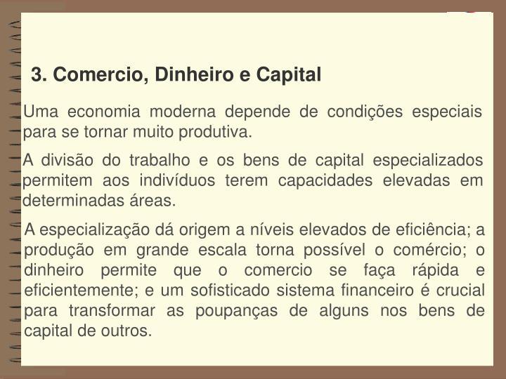 3. Comercio, Dinheiro e Capital