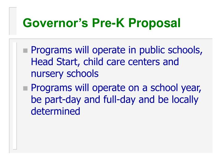 Governor's Pre-K Proposal