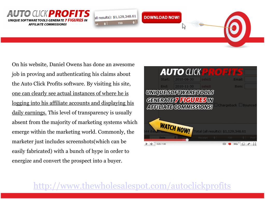 On his website, Daniel Owens has done an awesome job in proving and authenticating his claims about the Auto Click Profits software. By visiting his site,