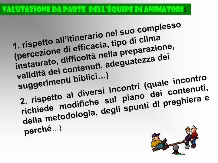 Valutazione da parte  dell'équipe di animatori