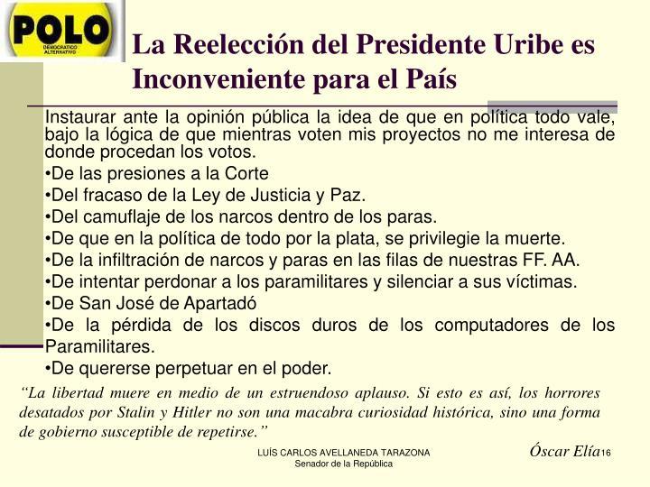 La Reelección del Presidente Uribe es Inconveniente para el País