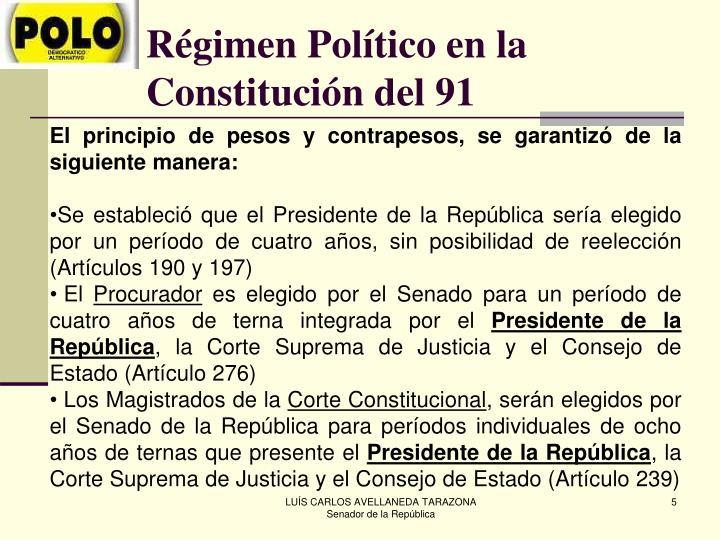 Régimen Político en la Constitución del 91