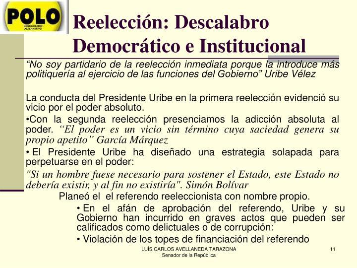 Reelección: Descalabro Democrático e Institucional