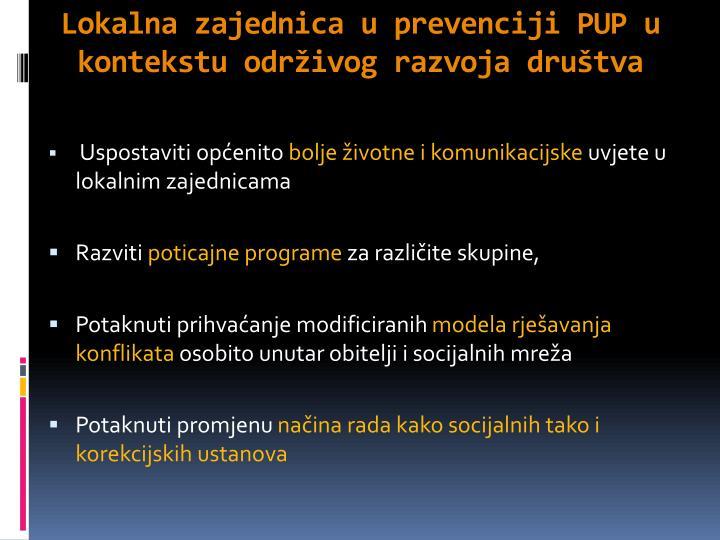 Lokalna zajednica u prevenciji PUP u kontekstu održivog razvoja društva