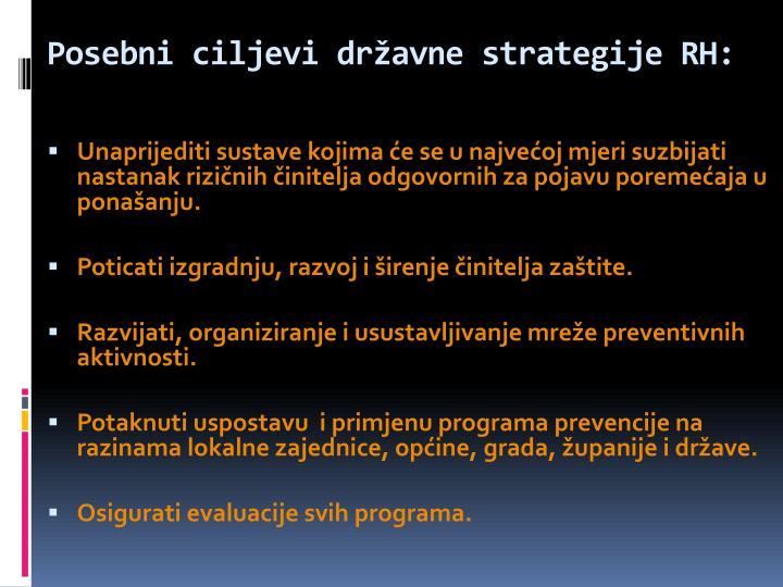 Posebni ciljevi državne strategije RH: