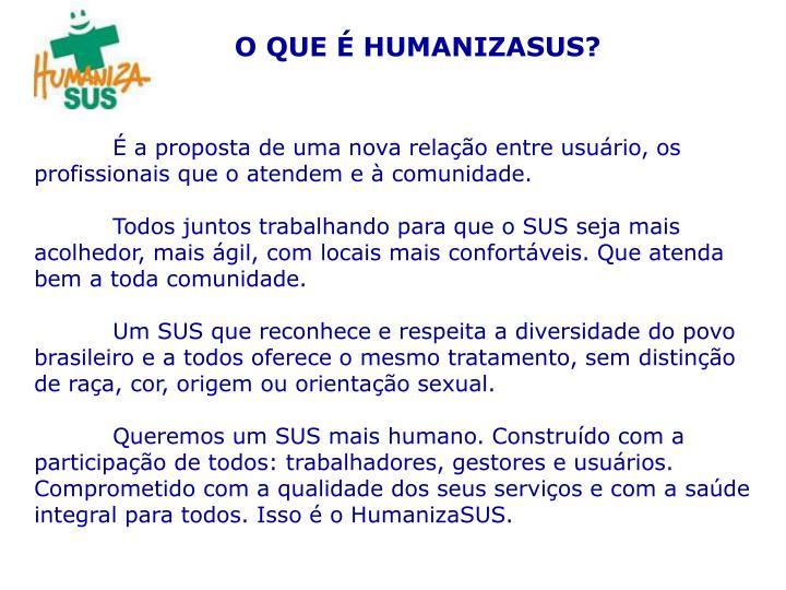 O QUE É HUMANIZASUS?