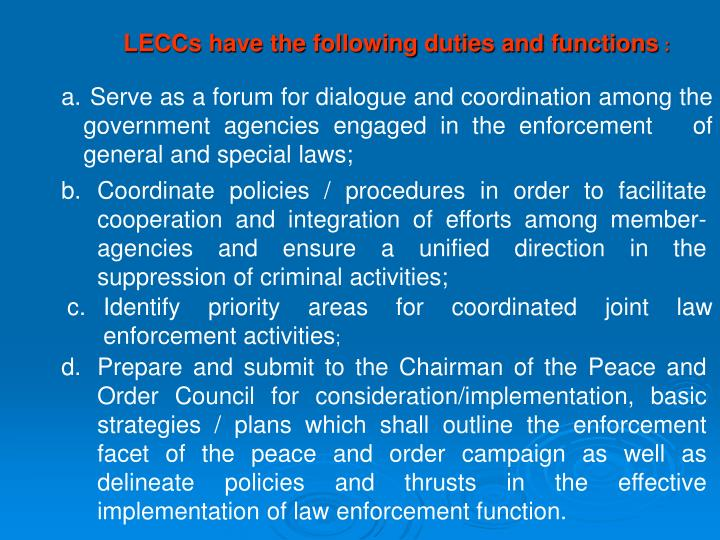 LECCs have the following duties and functions