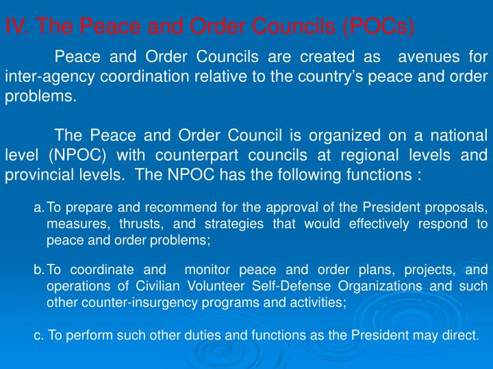 IV. The Peace and Order Councils (POCs)