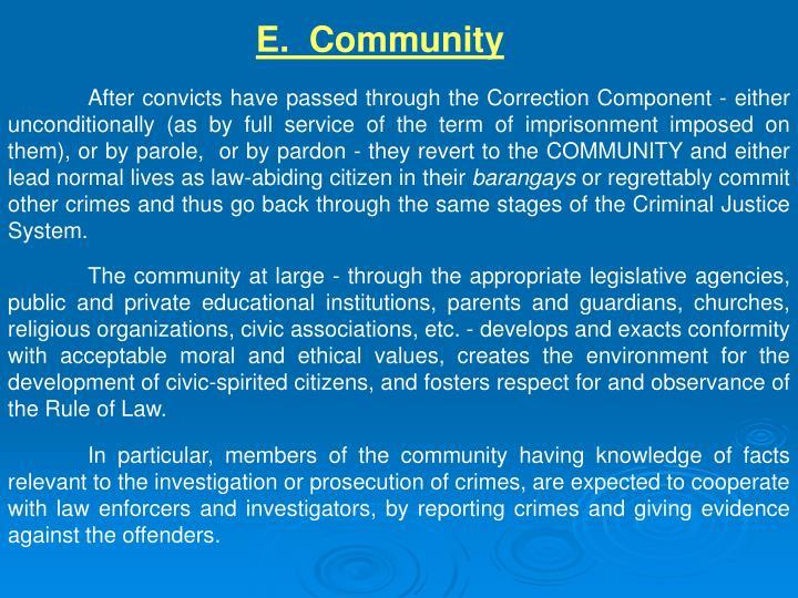 E.  Community