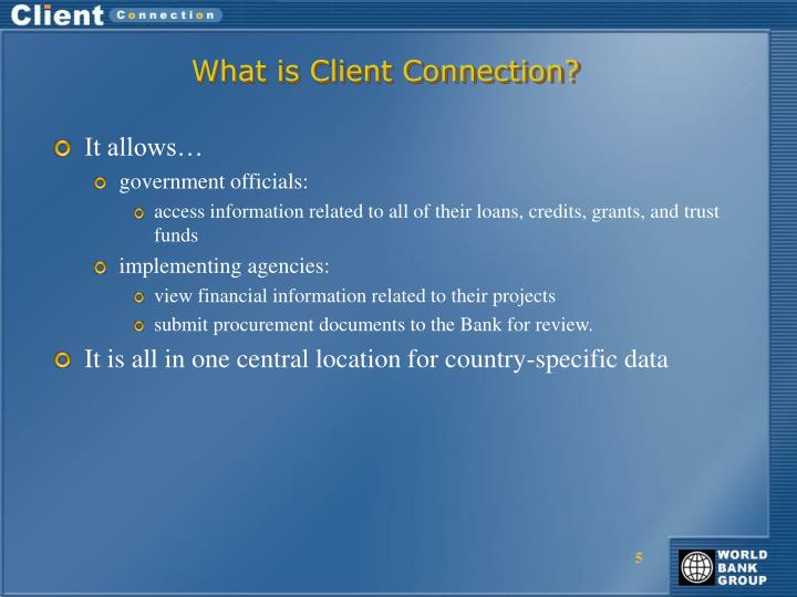 What is Client Connection?