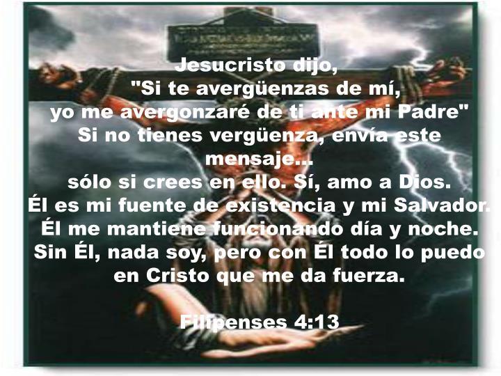 Jesucristo dijo,