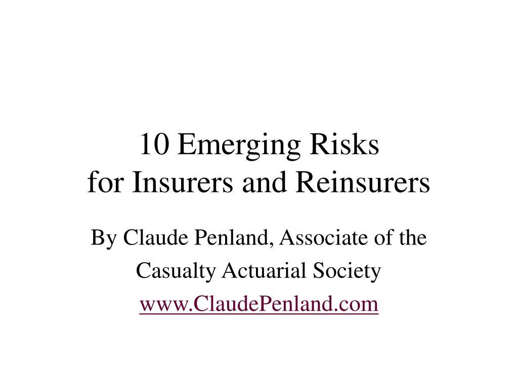 10 emerging risks for insurers and reinsurers