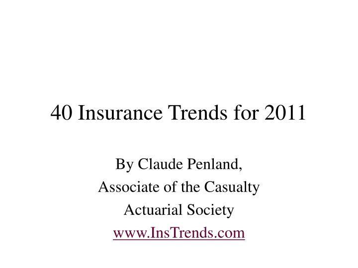 40 insurance trends for 2011