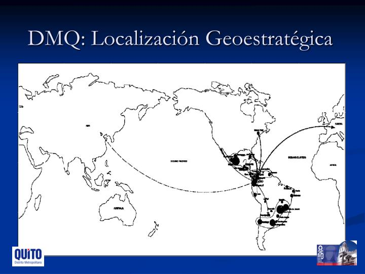 DMQ: Localización Geoestratégica