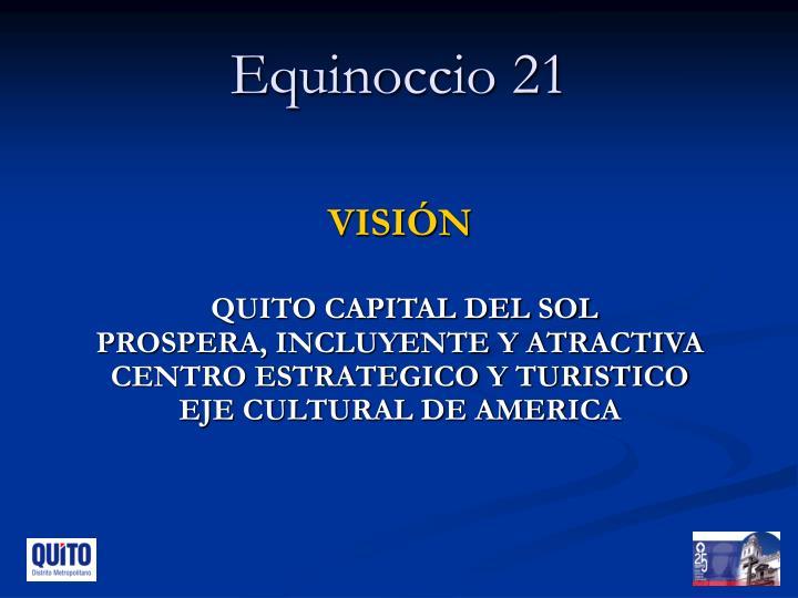 Equinoccio 21