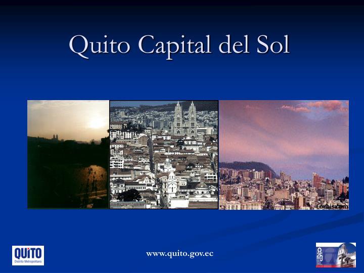 Quito Capital del Sol