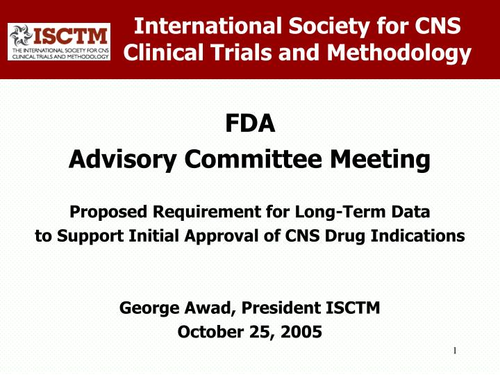 International society for cns clinical trials and methodology