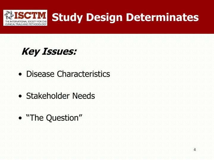 Study Design Determinates