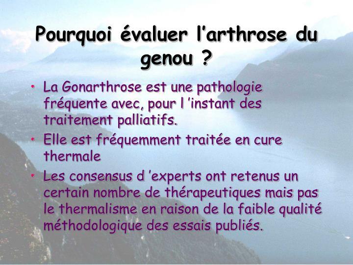 Pourquoi évaluer l'arthrose du genou ?