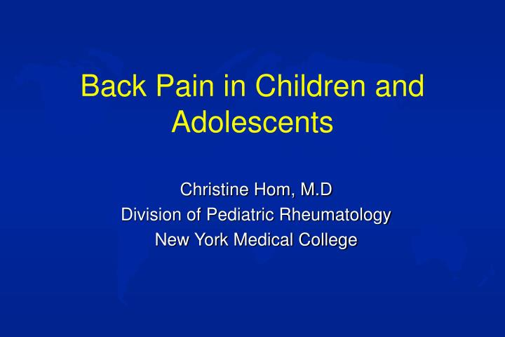 Back pain in children and adolescents