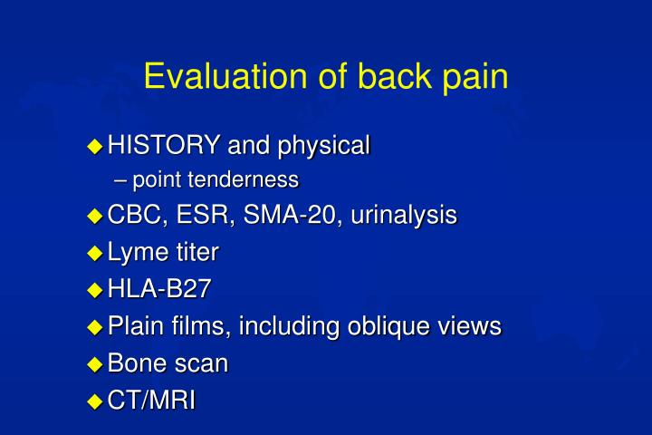 Evaluation of back pain