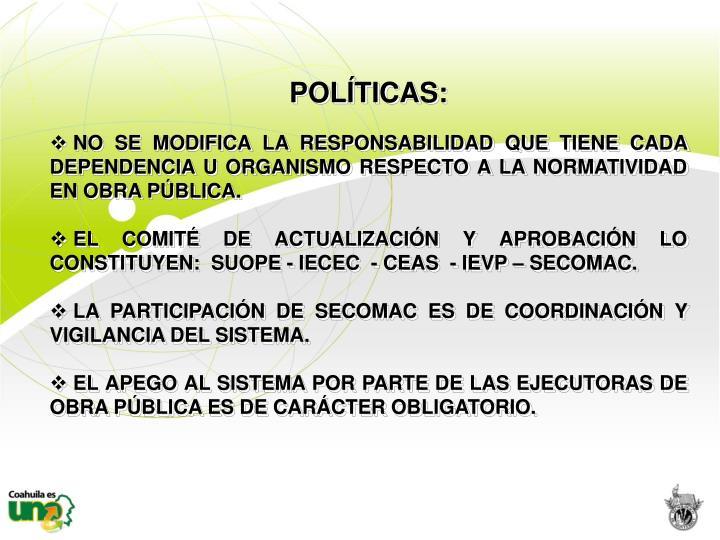 POLÍTICAS: