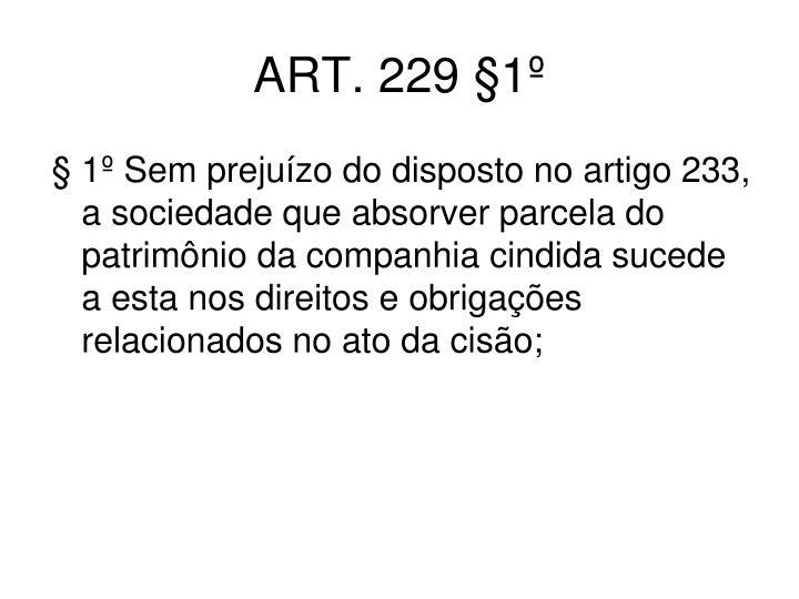 ART. 229 §1º