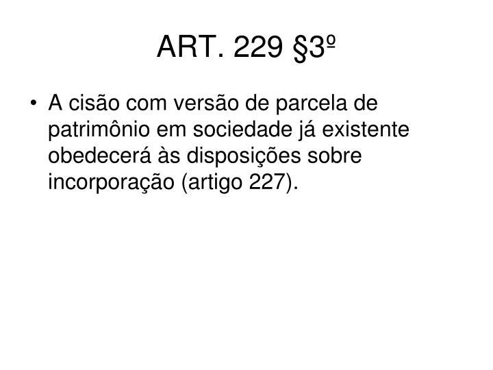 ART. 229 §3º