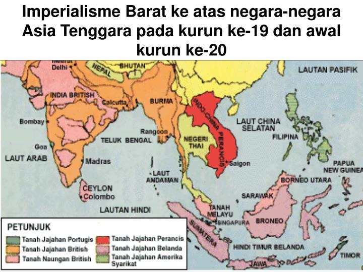 Imperialisme Barat ke atas negara-negara Asia Tenggara pada kurun ke-19 dan awal kurun ke-20