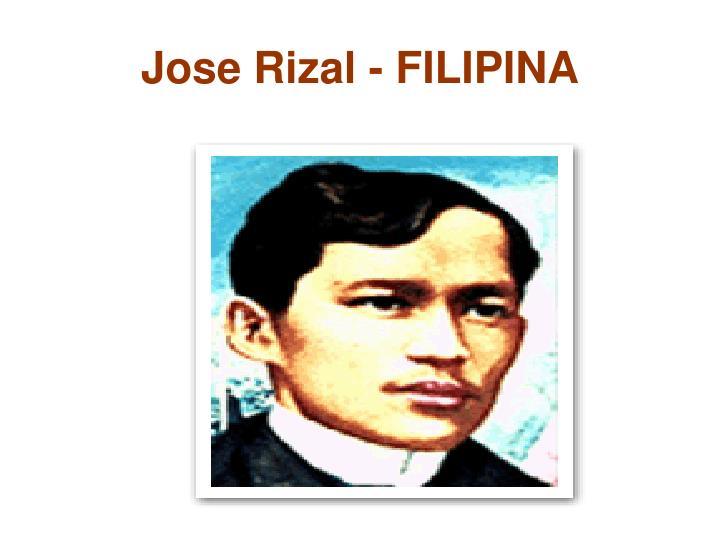 Jose Rizal - FILIPINA