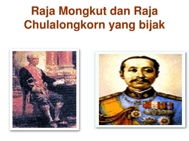 Raja Mongkut dan Raja Chulalongkorn yang bijak