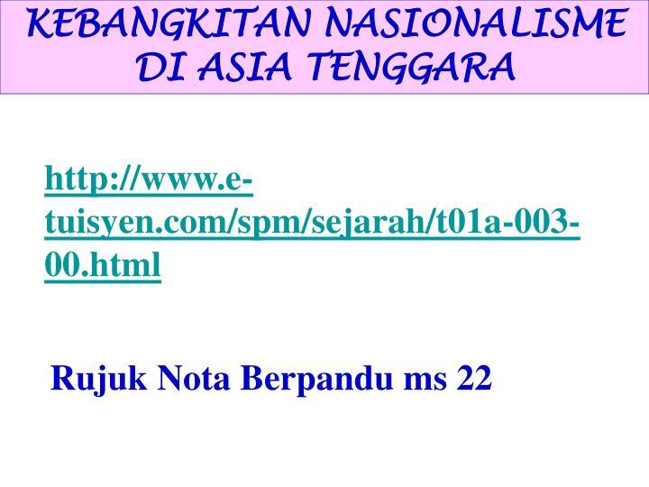 KEBANGKITAN NASIONALISME DI ASIA TENGGARA