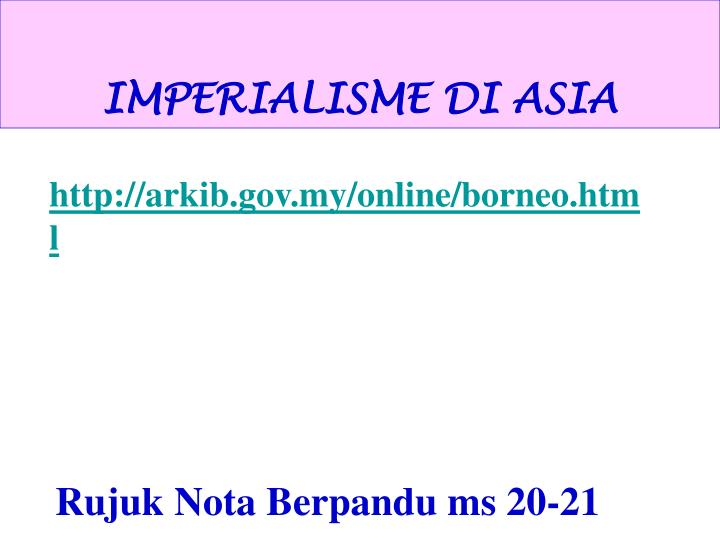 IMPERIALISME DI ASIA