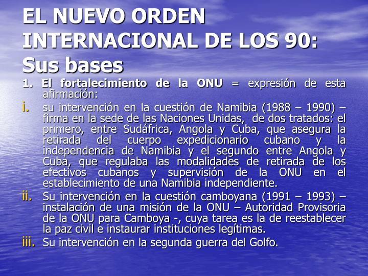 EL NUEVO ORDEN INTERNACIONAL DE LOS 90: Sus bases