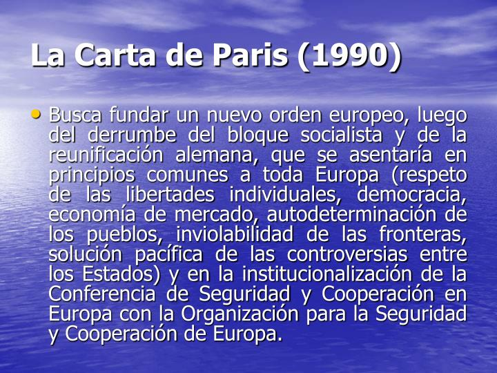 La Carta de Paris (1990)