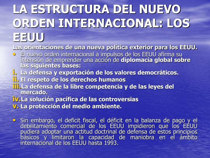 LA ESTRUCTURA DEL NUEVO ORDEN INTERNACIONAL: LOS EEUU