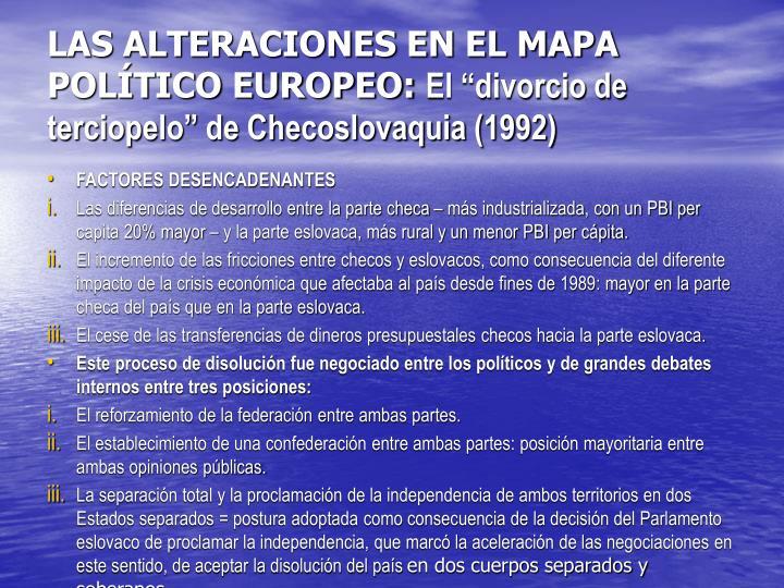LAS ALTERACIONES EN EL MAPA POLÍTICO EUROPEO: