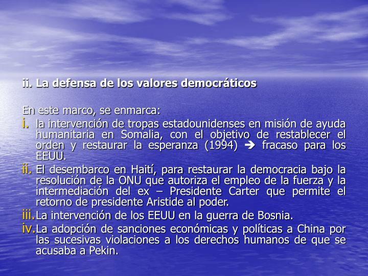ii. La defensa de los valores democráticos