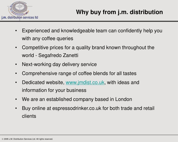 Why buy from j.m. distribution