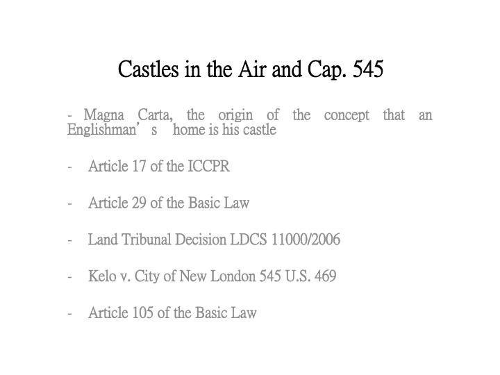 Castles in the air and cap 545