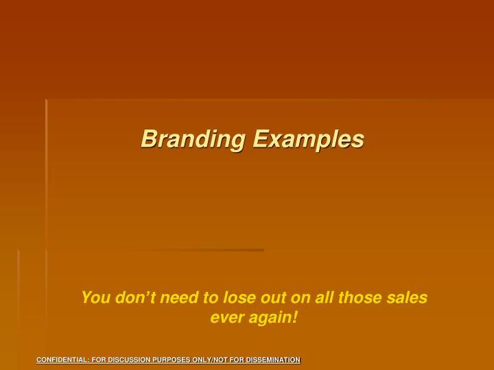 Branding Examples