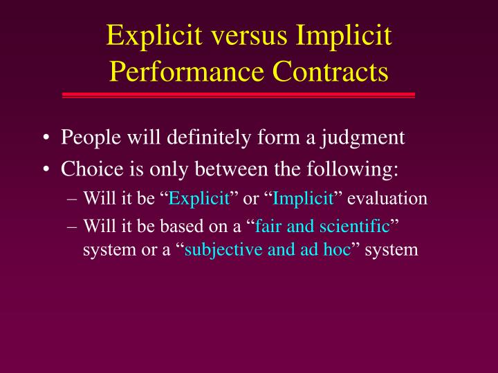 Explicit versus Implicit Performance Contracts